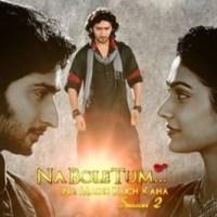 Na Bole Tum Na Maine Kuch Kaha Season 2 comes to an end on 13th September