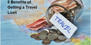 8 Benefits of Getting a Travel Loan