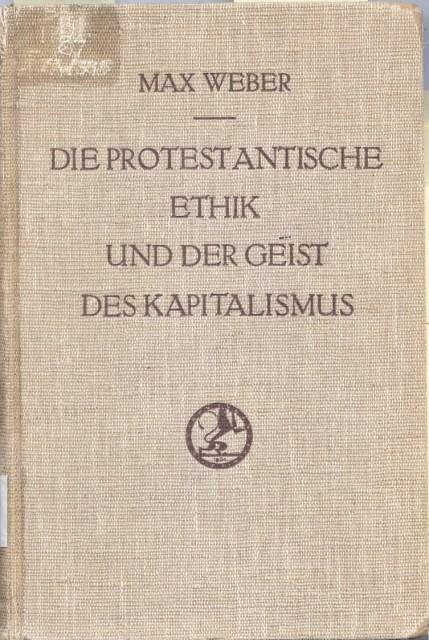 «Протестантська етика та дух капіталізму» Макса Вебера