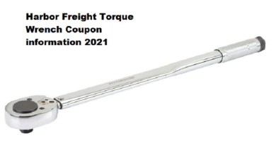 Harbor Freight Torque Wrench Coupon information 2021