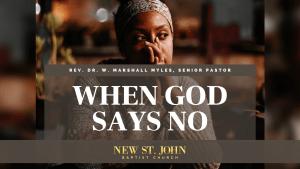 When God Says No Sermon