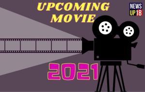 Latest Upcoming Movies 2021