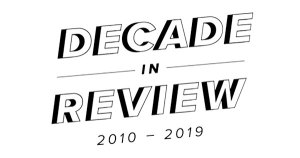 Best Trailers of the Decade: (No, not THAT Kind of Trailer, the Movie Kind of Trailer. . . .🎬)