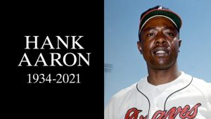 BASEBALL HALL OF FAME LEGEND HANK AARON DIES AT 86
