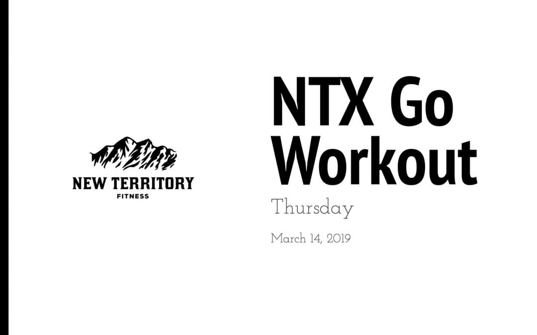 NTX Go // Thursday 03-14
