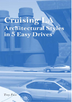 Photography by Troy Fuss CRUISING LA: Architectural Styles in 5 Easy Drives Inevitably, all visitors to Los Angeles discover that the automobile defines the L.A. experience. Unlike in New York or London, for instance, where complex networks of subways and buses provide access to nearly all points of interest throughout the city, in Los Angeles one must rely on one's own navigation and driving skills to get from point to point. Thus, more often than not, visitors to Los Angeles spend much of their time in the city's often-frustrating vast freeway system, away from the ground and the most endearing aspects of the place. Cruising L.A., the first driver's companion guidebook to Los Angeles, replaces the frustration that is unique to touring L.A. with an expertly guided five-day driving route that exposes one to the most scenic neighborhoods Los Angeles has to offer, revealing the culture, architecture, and stunning landscape features that comprise the draw that brings so many visitors to L.A. to begin with.