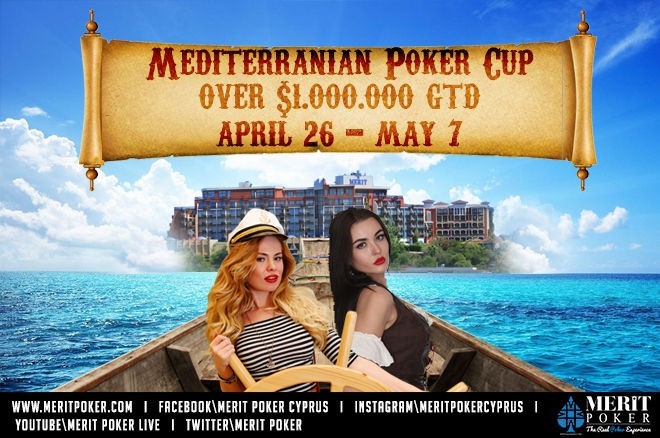 Merit Poker Announces 2017 Mediterranean Poker Cup