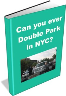"""This image is an ecover for the E-Book, """"Can you ever Double Park in NYC?"""""""