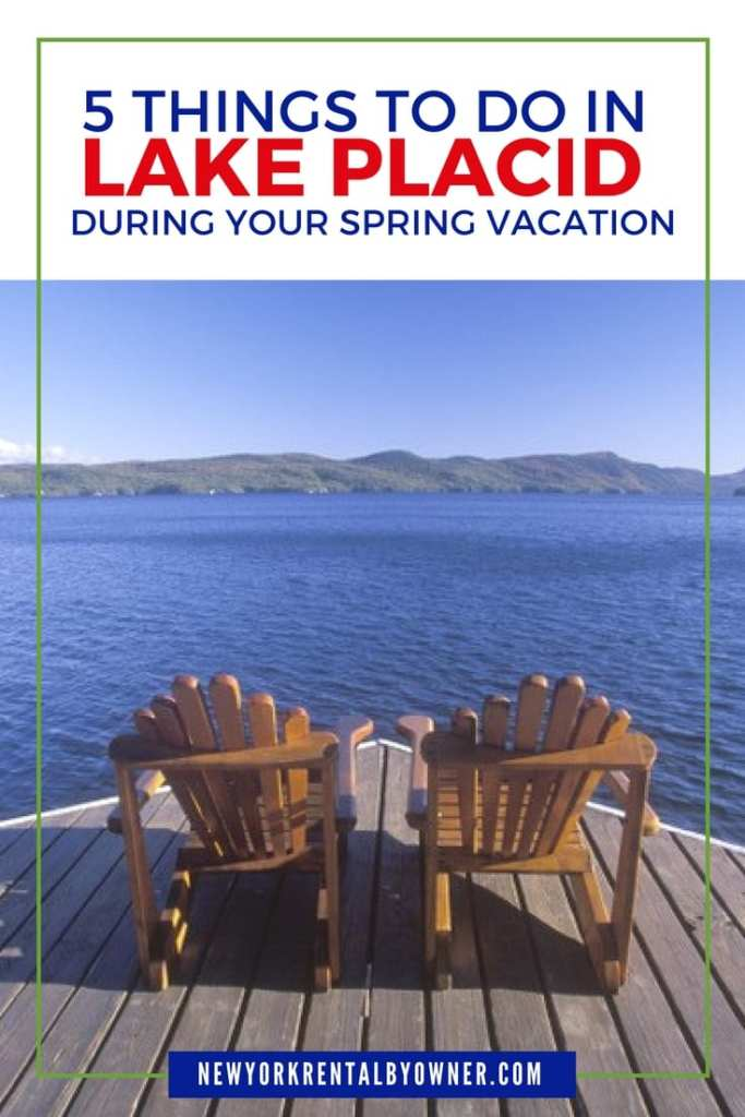 Things to Do In Lake Placid During Spring