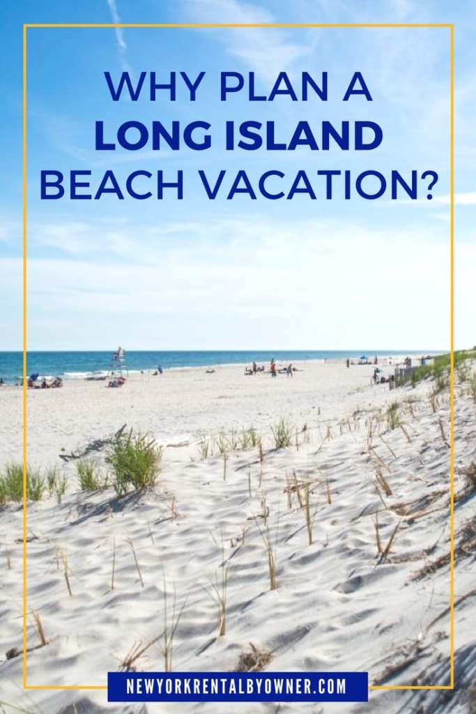 Why plan a Long Island beach vacation? Check out these amazing Long Island beaches and you'll see why.