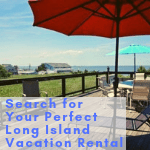 Long Island Vacation Rental Search