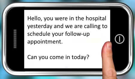 Hospital calling to schedule your follow-up appointment
