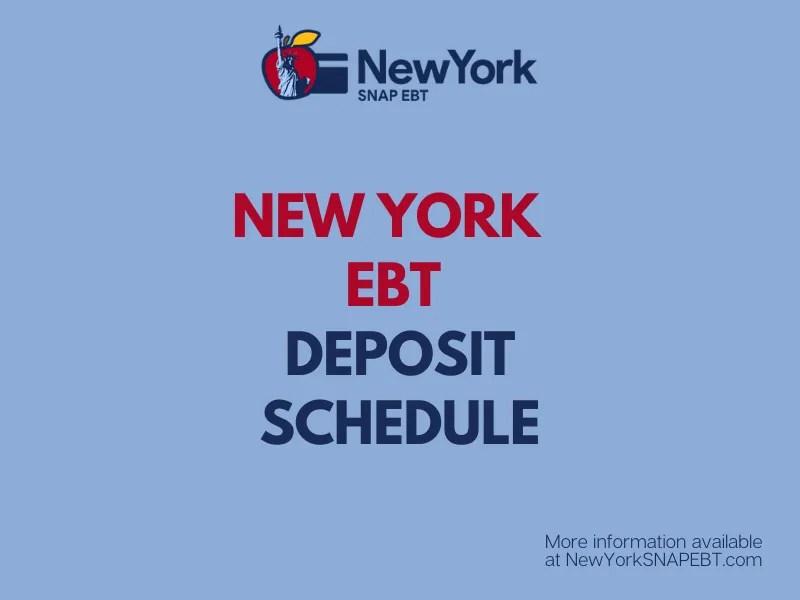 """""""New York EBT Deposit Schedule"""""""