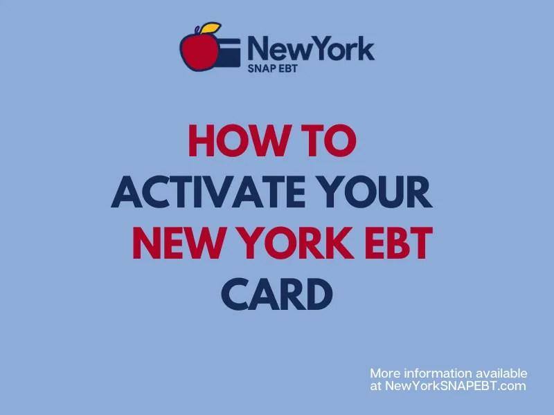 """New York EBT Card Activation and set PIN"""