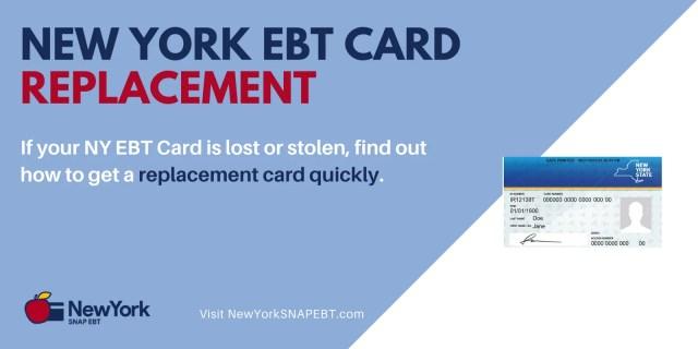"""New York EBT Card Replacement"""