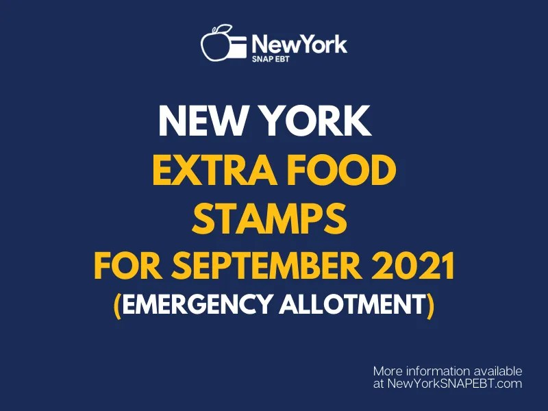"""""""Extra Food Stamps for New York - September 2021"""""""