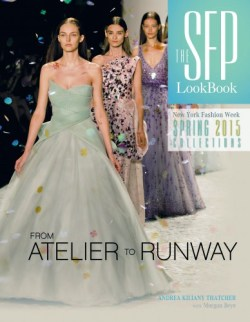 The SFP LookBook - New York Fashion Week Spring 2015 Collections