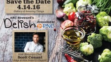 ARC Broward's Delish 2016 Presents A South Florida Culinary Tour Featuring Honorary Chef Scott Conant