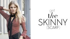 Get the Skinny Scarf - New York Style Guide