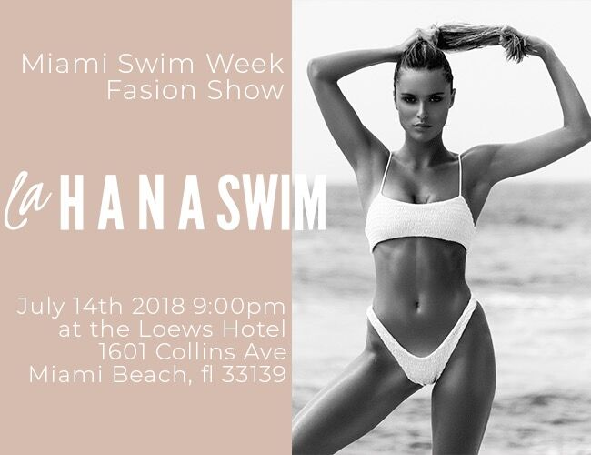 LaHANASWIM - MIAMI SWIM WEEK 2018 EVENTS