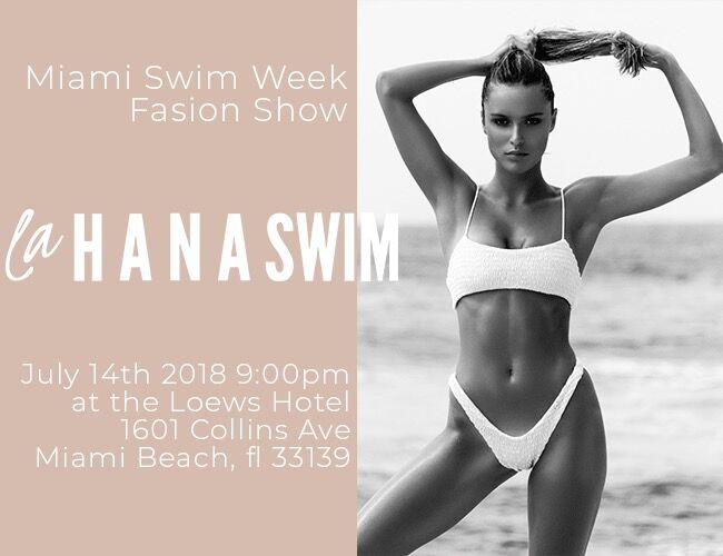 LaHANASWIM - MIAMI SWIM WEEK 2018 EVENTS