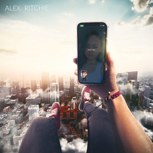Alex Ritchie - Isn't You