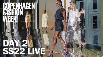 Day 2 Copenhagen Fashion Week SS22 Live Stream