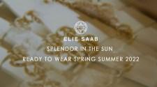 ELIE SAAB Ready-to-Wear Spring/Summer 2022 I Digital Presentation