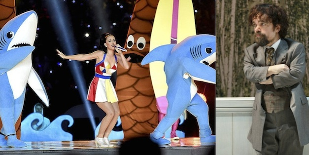 Peter Dinklage is in A Month in the Country. Katy Perry was in the Super Bowl half-time show.