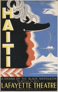 Vera Bock (1905–73) Haiti; A Drama of the Black Napoleon by William Du Bois at Lafayette Theatre, 1938 Screenprint on board Collection of Merrill C. Berman