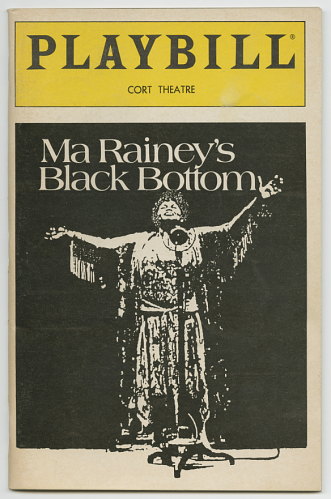 Playbill for Ma Rainey's Black Bottom, the first of August Wilson's plays on Broadway. 1984.