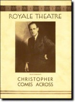 """The program for """"Christopher Comes Across,"""" a satire by Hawthorne Hurst that ran on Broadway for seven performances in 1932"""