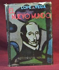 """""""El Nuevo de Mundo"""" by Lope de Vega, the first known play about Christopher Columbus, written in the 16th century."""