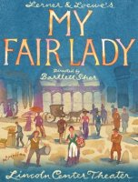 My Fair Lady, Lincoln Center