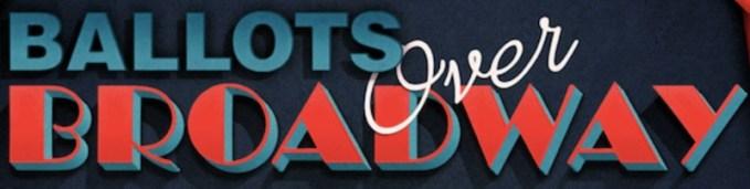 Ballots Over Broadway logo
