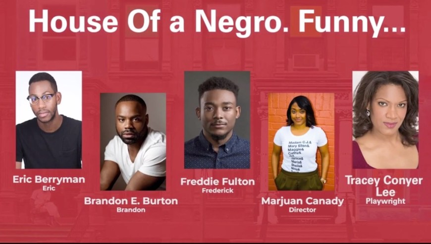 House of a Negro cast and creative