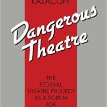 Dangerous Theatre