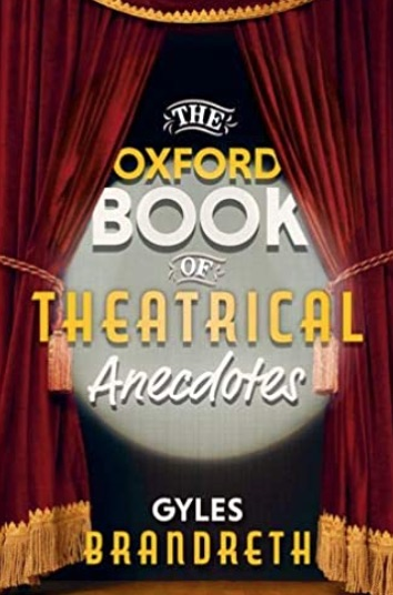 Oxford Book of Theatrical Anecdotes