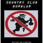 THE LAUREL BAY COUNTRY CLUB BURGLAR