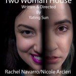 TWO WOMAN HOUSE