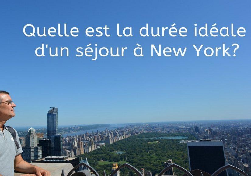 Quelle est la durée idéale d'un séjour à New York