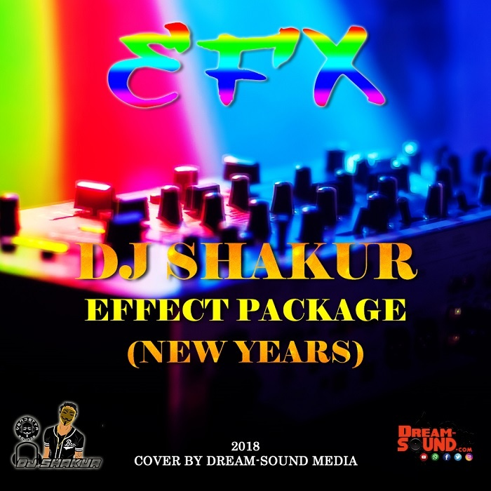 DJ SHAKUR - EFFECT PACKAGE (NEW YEARS) (EFX 2018) 1
