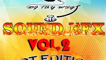 DJ TAY WSG - SOUND EFX PACK VOL. 2 (HOT EDITION) (EFX 2018) 3