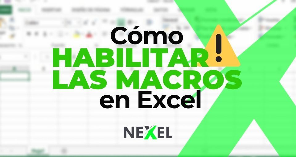 ¿Cómo habilitar las macros en Excel?