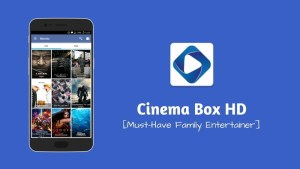 Cinemabox APK – Cinema Box HD APK for Android, iOS & PC [Latest 2018 Version]