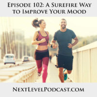 @NextLevelPodcast-Improve-Your-Mood