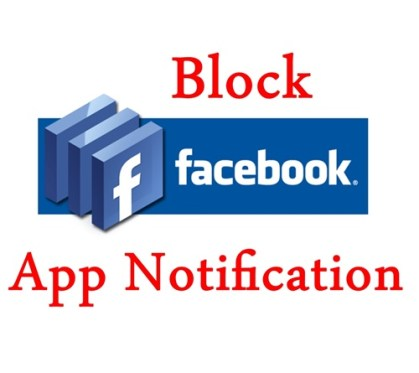 How to Block Apps Game Notification on Facebook ?
