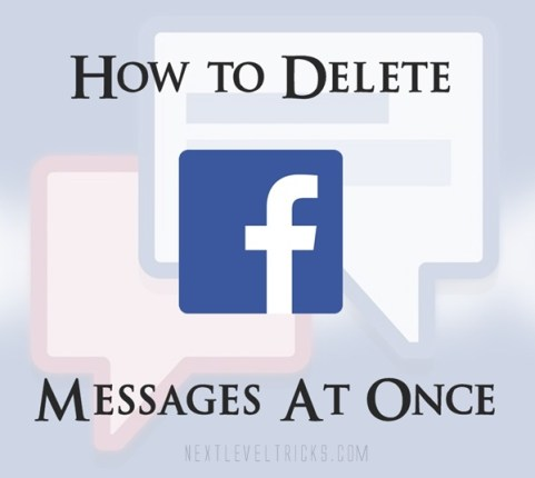 How To Delete All Facebook Messages At Once permanently 2017 ?