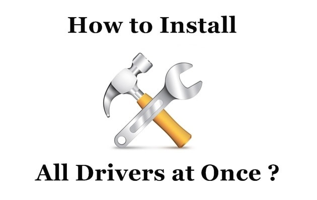How to Install All Drivers on Windows 10/7/8/8.1 at Once