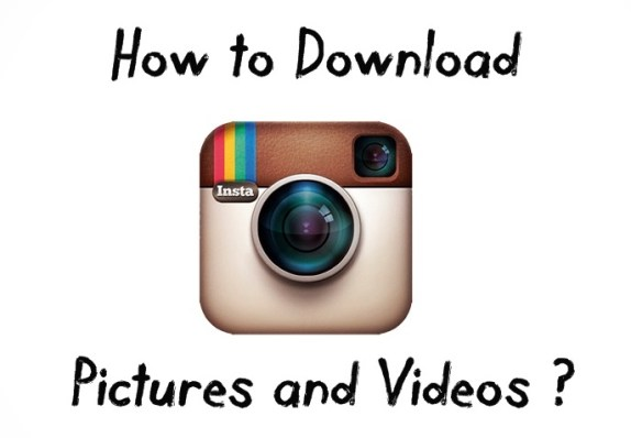 How to Download Instagram Photos & Videos 2016 ?